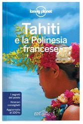 """""""Ornata da alti picchi ammantati di vegetazione e da spendide lagune turchesi, la Polinesia Francese è un luogo dove rallentare il ritmo e immergersi nell'atmosfera accogliente e informale delle isole."""" Celeste Brash, Autrice Lonely Planet"""