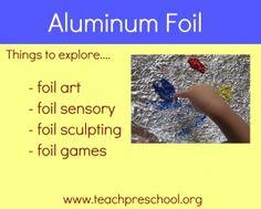 Exploring with aluminum foil in preschool!