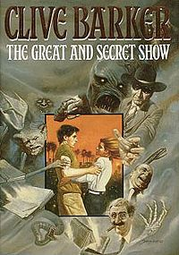 "The Great and Secret Show (first ""Book of the Art"") 1989 - Cover of first UK edition. Fantasy novel"