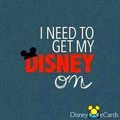 I need to get my Disney on