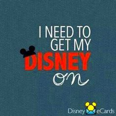 I need to get my Disney on