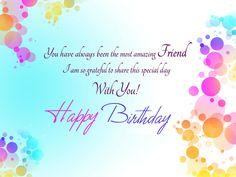 Friend Birthday Images, Friend Birthday Quotes, Friend Birthday Cards, Happy Birthday Friend Wishes, Happy Birthday Friend Messages.