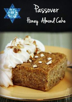 I saw this cake years ago in the movie Yentl and have always wanted to make it. Passover-Honey-Almond-Cake