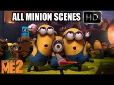 all the minions scenes\ songs\ funny moments