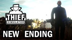 THIEF SIMULATOR Gameplay Walkthrough – NEW ENDING – 1.2 UPDATE Thief Simulator, Day Schedule, Revenge, The Neighbourhood, The Neighborhood
