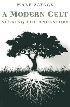 A Modern Celt: Seeking the Ancestors by Mabh Savage http://www.amazon.com/dp/1780997965/ref=cm_sw_r_pi_dp_cdTUtb1WD9SP37X1