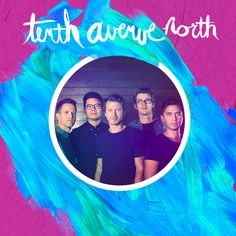 Image result for tenth avenue north hd pic
