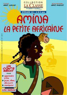 Amina, la petite Africaine  Un superbe conte, sur le thême de la sécheresse en Afrique, qui permettra aux enfants à partir de 4 ans d'acquérir et développer de nombreuses compétences. Afrique Art, Cycle 1, Les Continents, Comic Books, Comics, Abstract, Memes, Cover, Jazz