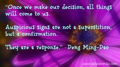 Forward Steps 365 Life Power Notes Once we make our decision, all things will come to us. Auspicious signs are not a superstition, but a confirmation. Self Improvement Tips, Confirmation, Daily Inspiration, Inspire Me, Namaste, No Response, Knowledge, Inspirational Quotes, Positivity
