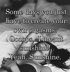 You are my sunshine. Picture Quotes, Love Quotes, Funny Quotes, Feelings Words, New Growth, Funny Love, Tantra, You Are My Sunshine, Thats Not My