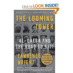 The Looming Tower: Al-Qaeda and the Road to 9/11 - informative, important, great.
