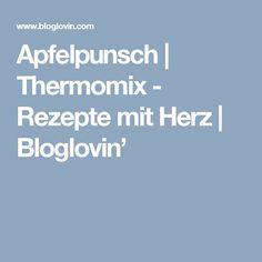 Apfelpunsch | Thermomix - Rezepte mit Herz | Bloglovin'