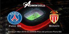 Prediksi Bola Paris SG vs Monaco 21 Maret 2016