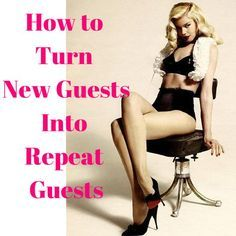 How to Turn New Guests Into Repeat Guests  Read our latest blog post here >> Self Employment Entrepreneur, Small business