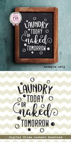 Laundry today or naked tomorrow, bubble fun quote digital cut files, SVG, DXF, studio3 files for cricut, silhouette cameo, diy vinyl decals