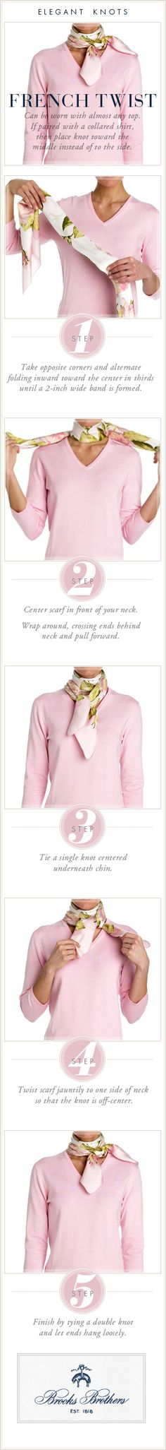 French Twist for scarves.And,if the scarf is Hermes,you need to know how to say that.Here is where to do a little French Fashion pronunciation 101.http://www.vogue.com.au/fashion/news/galleries/designer+pronunciation+101+the+ultimate+guide,27357?pos=1