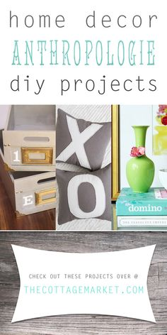 Home Decor Anthropologie DIY Projects - The Cottage Market