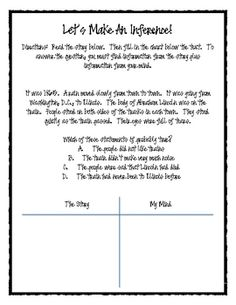 These short stories are a great way for students to practice making inferences.  Students read the stories and then fill in the T chart about the i...