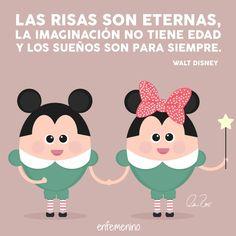 """""""Las risas son eternas, la imaginación no tiene edad y los sueños son para siempre"""" Walt #Disney #frasedeldia"""