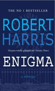 Enigma another Robert Harris thriller. Bletchy mathematicians race the clock to decode messages sent by third reich.
