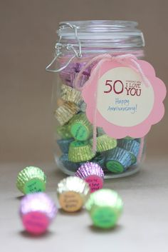 """""""50 Reasons Why I love You"""" Candy Jar Gift: 50th birthday idea ~ DONE"""