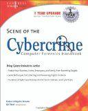 Scene of the Cybercrime: Computer Forensics Handbook by Debra Littlejohn Shinder and Ed Tittel