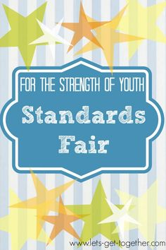 For the Strength of Youth Standards Fair at Let's Get Together-a great combined youth activity or Girls Camp activity that allows you to easily focus on specific needs. www.lets-get-together.com #lds #youth