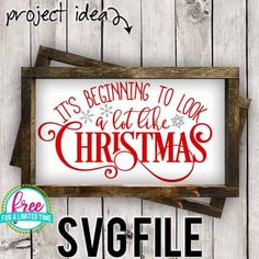 Free SVG Cut File - It's Beginning to Look a lot Like Christmas - Burton Avenue Christmas Mantels, Noel Christmas, Christmas Decorations, Xmas, Rustic Christmas, Christmas Christmas, Christmas Plaques, Christmas Villages, Victorian Christmas