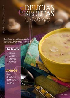Mais uma edição nas bancas, o pessoal da revista Delicias & Receitas simplesmente adorarão a nova cara que nossa agencia deu para a Revista, parabéns a todos os envolvidos nesse projeto sucesso.