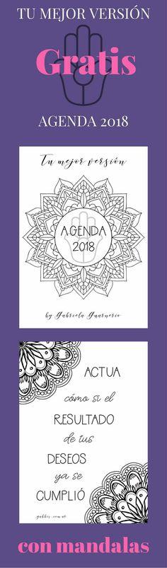 Agenda 2018 con mandalas para colorear. Gratis.Descarga inmediata. Actualizaciones mensuales gratuitas. Diseña ti vida. Vive tu mejor versión.