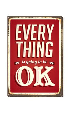 Everything is Going to Be Ok Canvas Print