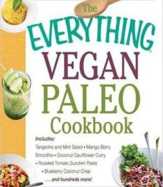 The everything guide to cooking sous vide step by step the everything vegan paleo cookbook pdf forumfinder Choice Image