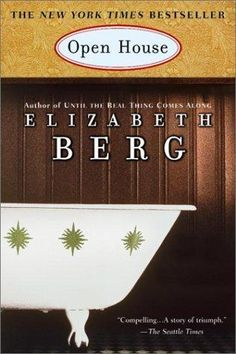 Open House by Elizabeth Berg, BookLikes.com #books