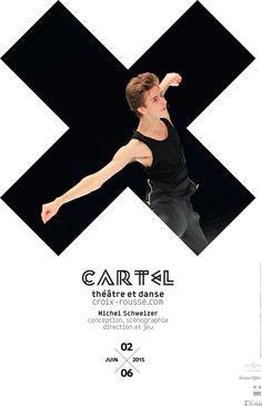 Affiche du spectacle Cartel, conçu et dirigé par Michel Schweizer, du 02 au 06 Juin au Théâtre de la Croix-Rousse. © création graphique Malte Martin assisté par Adeline Goyet
