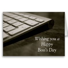 Happy Boss's Day with keyboard and custom text Greeting Cards
