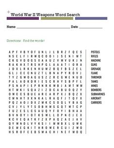 World War II Weapons 100 WORD SEARCHES HERE!!!!! 1,, WORD SEARCHES HERE!!!!! THIS RESPONSE JOURNAL MIGHT BE HELPFUL, TOO! POSTERS FOR...