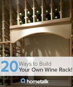 20 Ways to Build Your Own Wine Rack!  Want to build a soda pop rack.