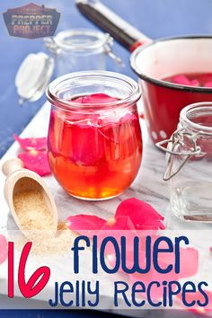 Here are 16 awesome ideas for jellies that you can make from foraged flower blossoms...