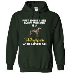 I See My Whippet… https://www.sunfrog.com/Pets/I-See-My-Whippet-Every-Morning-Forest-4440741-Hoodie.html?64708
