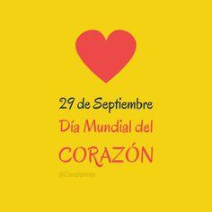Día Mundial del Corazón.  29 de Septiembre  @Candidman     #Frases Salud Candidman Corazón Día mundial del corazón Septiembre @candidman