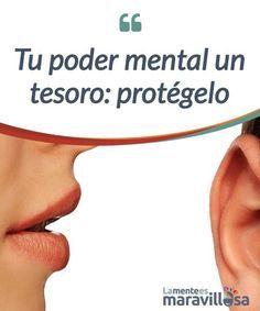Tu poder mental un tesoro: protégelo El poder mental reside en el cerebro. Y este exige cuidados para que no se deteriore. Cuidar el #cerebro, es también preservar la #salud #física y mental. #Emociones