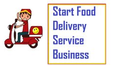 How to Start Food Delivery Service Business