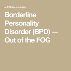 Hookup someone with a borderline personality disorder