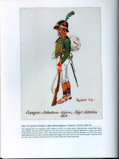 """Foreign Troops: Plate 115: Spanish Contingent, Light Infantry Regiment """"Catalonia,"""" Private, 1806-08."""