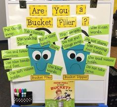 A bulletin board titled Are You a Bucket Filler? has examples of good and bad decisions. This is also a great way to establish classroom management and classroom culture. Kindergarten Classroom, School Classroom, Classroom Ideas, Kindergarten Routines, Kindergarten Centers, Classroom Rules, Social Emotional Learning, Social Skills, Social Work