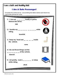 The activity focus on safe riding passenger rules and practices such as seat belts, sitting quietly, windows, etc.  Students use reading strategies to complete sentences - picture clues and word scrambles!The activity meets common core and health education standards.Follow us this activity with the Seat Belt Safety Follow us!