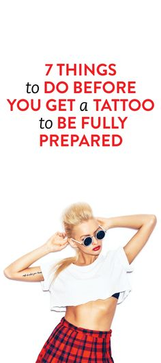 7 Things To Do Before You Get A Tattoo to be fully prepared
