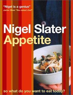 Appetite by Nigel Slater
