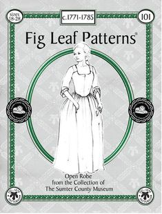 Updated 2017 with 8 new pages of c focused sewing instructions and photographs. The enclosed pattern is taken directly from the original garment and graded in two sets and Sizes are color coded and printed on 20 lb paper. Sewing instructions highlight the Period Color, William And Mary, Fig Leaves, Period Outfit, Box Pleats, Sewing Techniques, Leaf Patterns, Sewing Patterns, Day Dresses