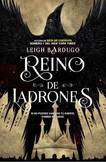 Nadando entre un mar de libros: Reseña: Crooked Kingdom- Leigh Bardugo.